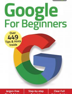 Google For Beginners – 4th Edition 2020