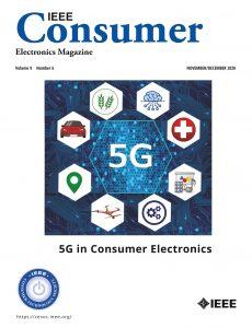 IEEE Consumer Electronics Magazine – November-December 2020
