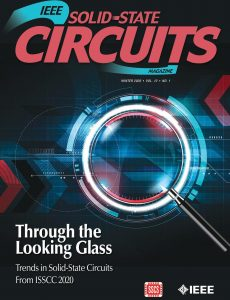 IEEE Solid-States Circuits Magazine – Winter 2020