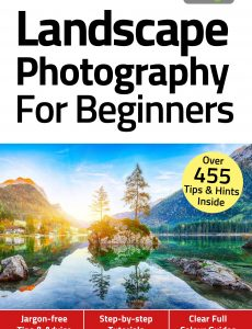 Landscape Photography For Beginners – 4th Edition, November 2020