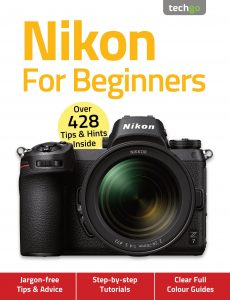 Nikon For Beginners – 7th Edition, November 2020