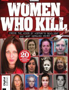 Real Crime Women Who Kill – Third Edition, 2020