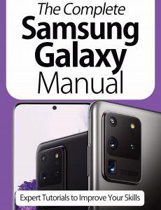 The Complete Samsung Galaxy Manual – Expert Tutorials To Improve Your Skills, 7th Edition October…