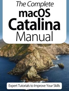 The Complete macOS Catalina Manual – Expert Tutorials To Improve Your Skills, 4th Edition October…