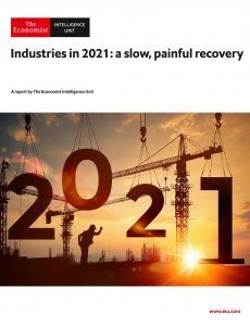 The Economist (Intelligence Unit) – Industries in 2021 a slow, painful recovery (2020)