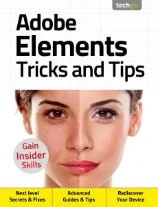 Adobe Elements Tricks And Tips – 4th Edition 2020