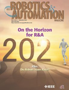 IEEE Robotics & Automation Magazine – September 2020