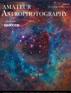 Amateur Astrophotography – Issue 84 2021
