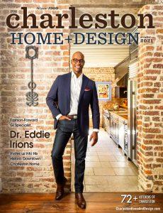 Charleston Home + Design – Winter 2020-2021