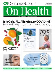 Consumer Reports on Health – February 2021