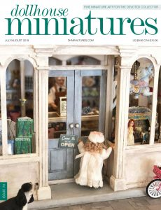 Dollhouse Miniatures – Issue 70 – July-August 2019