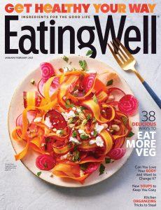 EatingWell – January-February 2021