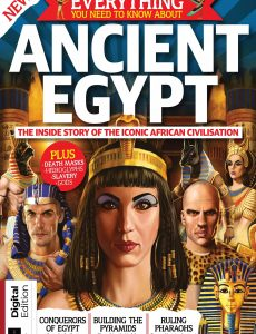 Everything You Need To Know About Ancient Egypt – First Edition 2021