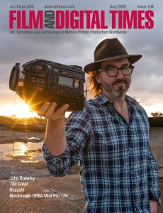 Film and Digital Times – Issue 104 – August 2020