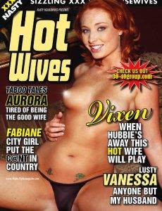 Hot Wives – Volume 33 – February 2011