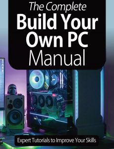 The Complete Building Your Own PC Manual – 8th Edition 2021