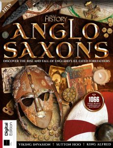 All About History Anglo Saxons – 3rd Edition 2021