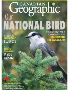 Canadian Geographic – March-April 2021