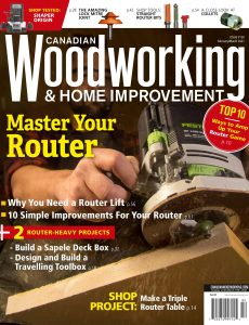 Canadian Woodworking & Home Improvement – February-March 2021