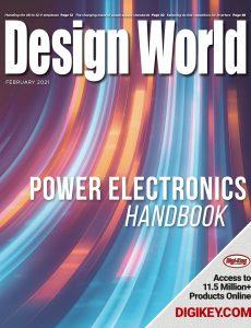 Design World – Power Electronics Handbook February 2021
