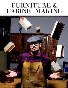 Furniture & Cabinetmaking – February 2021