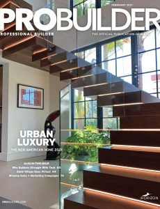 Professional Builder – February 2021