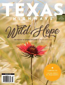 Texas Highways – March 2021
