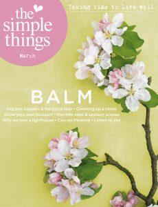 The Simple Things – March 2021