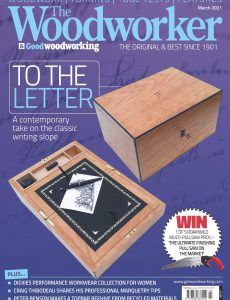 The Woodworker & Woodturner – March 2021