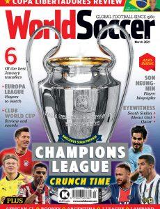 World Soccer – March 2021