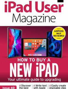 iPad User Magazine – Issue 69, 2021