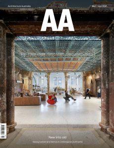 Architecture Australia – March-April 2021