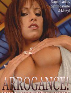 Arrogance Adult Photo Magazine – March 2021