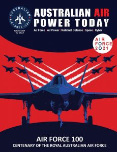 Australian Air Power Today – Autumn 2021