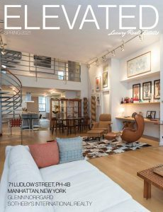 Elevated Luxury Real Estate – Spring 2021