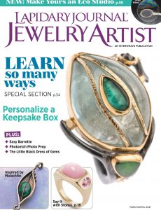 Lapidary Journal Jewelry Artist – March-April 2021
