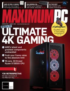 Maximum PC – March 2021