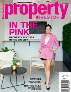 NZ Property Investor – April 2021
