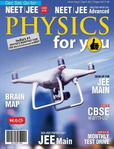 Physics For You – April 2021