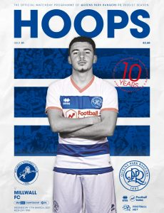 QPR Official Programmes – vs Millwall FC – 17 March 2021