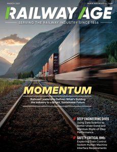 Railway Age – March 2021