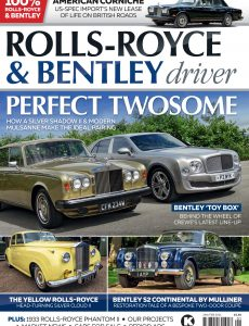 Rolls-Royce & Bentley Driver – Issue 22 – January-February 2021
