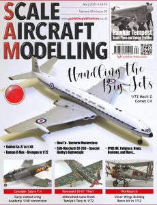 Scale Aircraft Modelling – April 2021