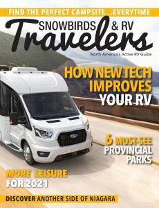 Snowbirds & RV Travelers – April-May 2021