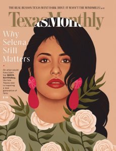 Texas Monthly – April 2021