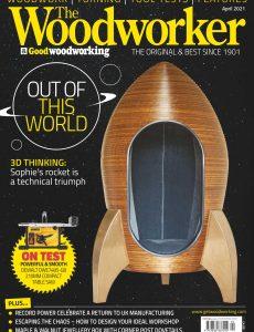 The Woodworker & Woodturner – April 2021