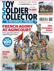 Toy Soldier Collector International – Issue 99 – April-May 2021