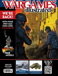 Wargames Illustrated – Issue 391 – July 2020
