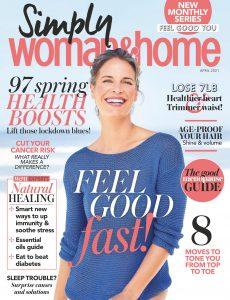 Woman & Home Feel Good You – April 2021