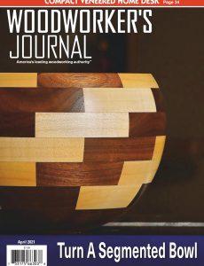 Woodworker's Journal – April 2021